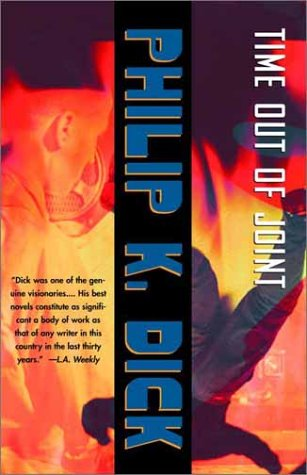 9780375719271: Time Out of Joint (P. K. Dick)