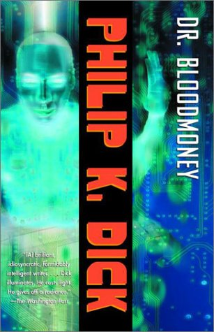 9780375719295: Dr. Bloodmoney (P. K. Dick)