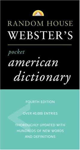 9780375719370: Random House Webster's Pocket American Dictionary: Fourth Edition (Pocket Reference Guides)