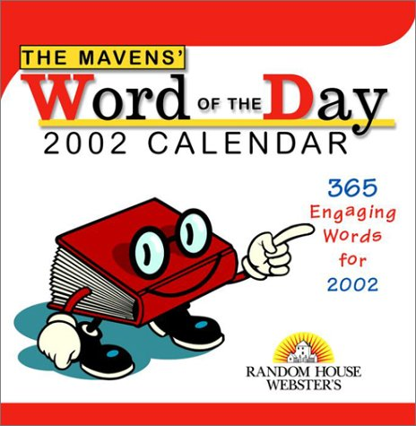 The Mavens' Word of the Day Calendar 2002 (9780375719714) by Random House