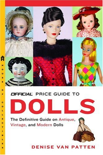 The Official Price Guide to Dolls: Van Patten, Denise