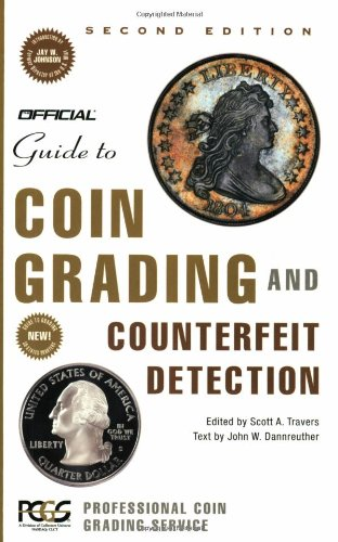 9780375720505: The Official Guide to Coin Grading and Counterfeit Detection, 2nd Edition