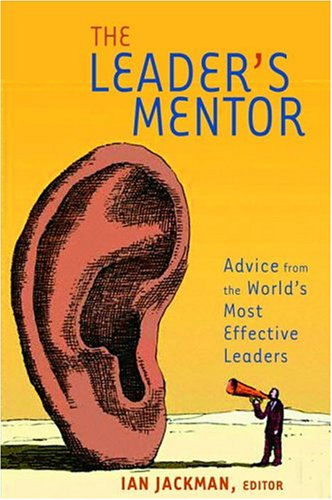 The Leaders Mentor: Jackman, Ian