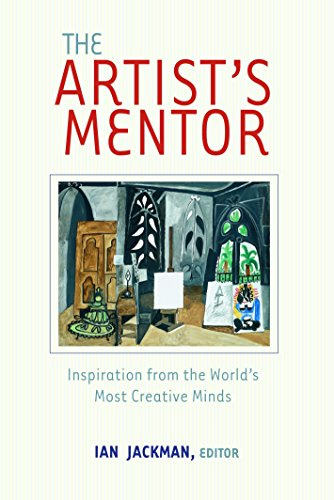 9780375720635: The Artist's Mentor: Inspiration from the World's Most Creative Minds