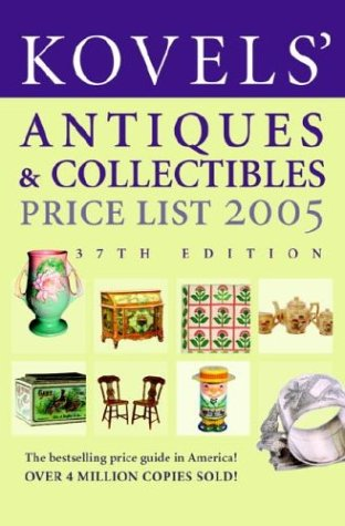 9780375720680: Kovels' Antiques and Collectibles Price List, 37th Edition