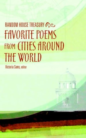9780375720741: The Random House Treasury of Favorite Poems from Cities Around the World