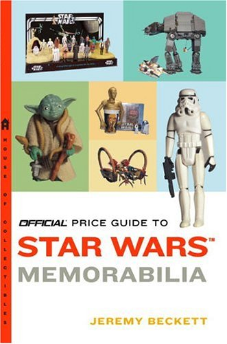 Official Price Guide to Star Wars Memorabilia: Beckett, Jeremy