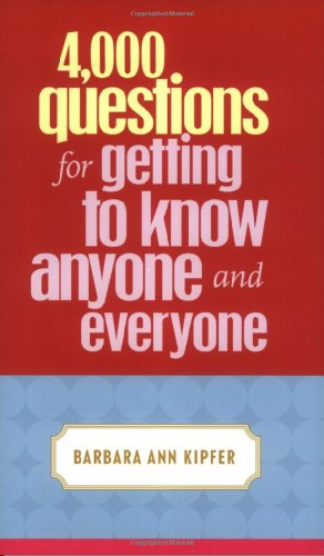 9780375720819: 4,000 Questions for Getting to Know Anyone and Everyone
