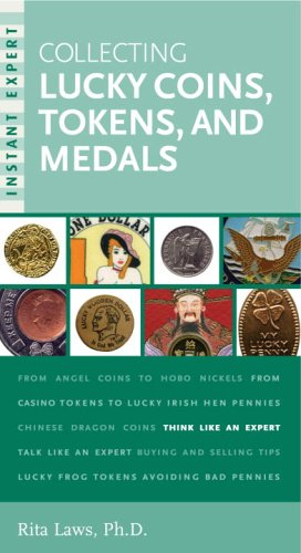 9780375720963: Instant Expert: Collecting Lucky Coins, Tokens, and Medals