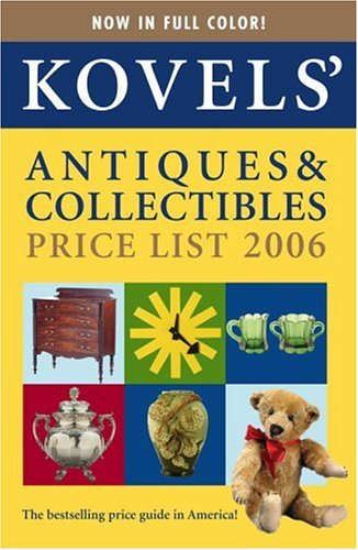 Kovels' Antiques & Collectibles Price List, 38th: Kovel, Terry, Kovel,