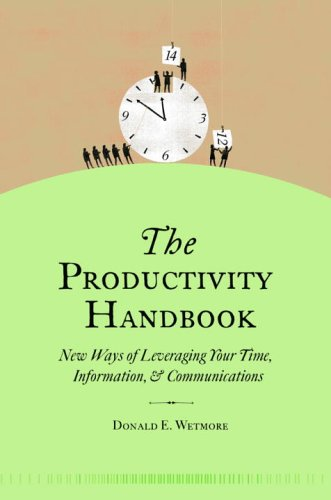 9780375721144: The Productivity Handbook: New ways of leveraging your time, information, and communications