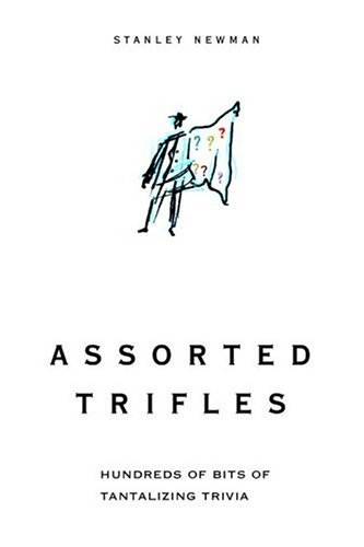 9780375721250: Assorted Trifles: Thousands of Tantalizing Trivia Tidbits