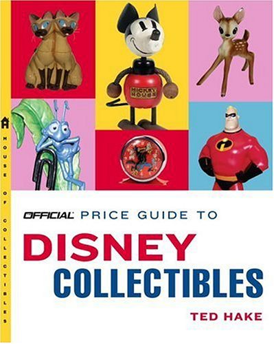 9780375721298: Official Price Guide To Disney Collectibles