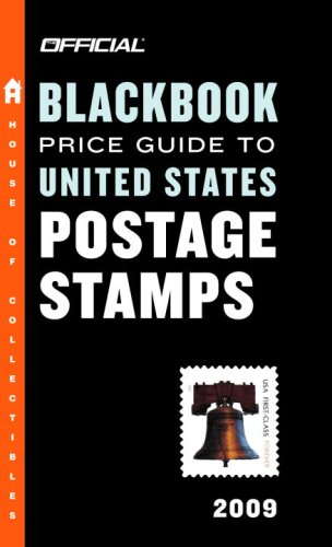 9780375721731: The Official Blackbook Price Guide to United States Postage Stamps 2009, 31st Edition (The Official Price Guides to)