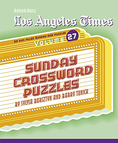 9780375721755: Los Angeles Times Sunday Crossword Puzzles, Volume 27 (The Los Angeles Times)