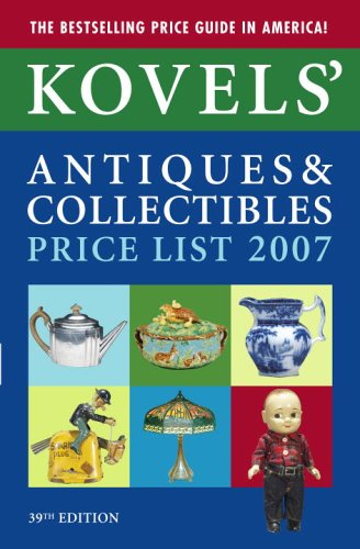 Kovels' Antiques & Collectibles Price List, 39th: Terry Kovel