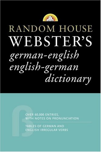 9780375721946: Random House Webster's German-English English-German Dictionary