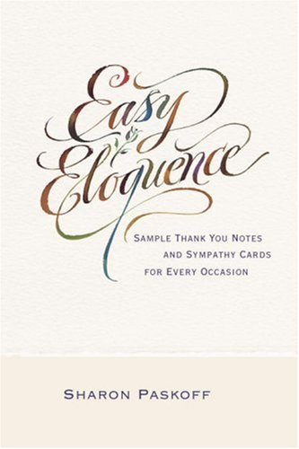 9780375721991: Easy Eloquence: Sample Thank You Notes and Sympathy Cards For Every Occasion
