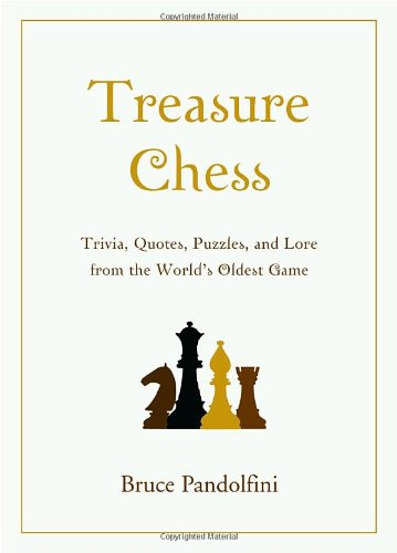 9780375722042: Treasure Chess: Trivia, Quotes, Puzzles, and Lore from the World's Oldest Game