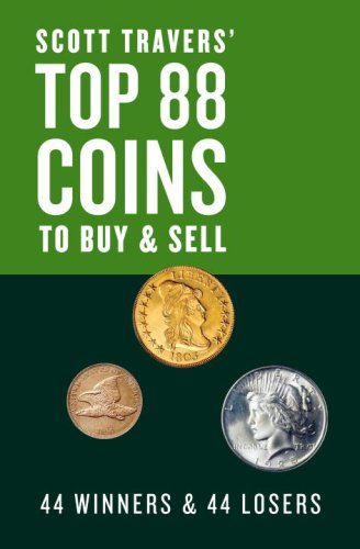 9780375722219: Scott Travers' Top 88 Coins to Buy and Sell: 44 Winners and 44 Losers
