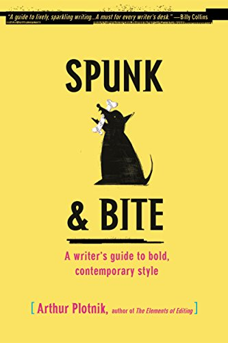 9780375722271: Spunk & Bite: A Writer's Guide to Bold, Contemporary Style