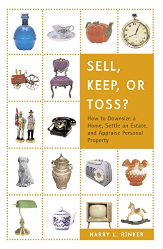 9780375722400: Sell, Keep, or Toss?: How to Downsize a Home, Settle an Estate, and Appraise Personal Property