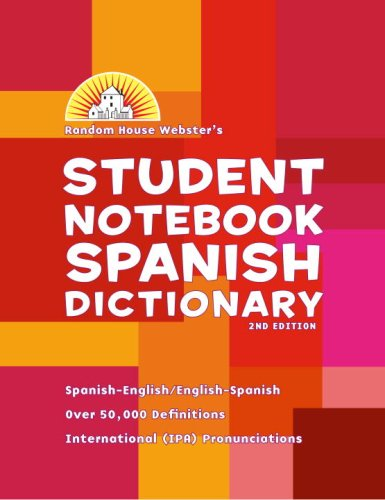 Random House Webster's Student Notebook Spanish Dictionary, Second Edition - Basic (0375722653) by Random House