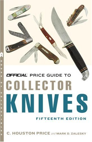 9780375722806: Official Price Guide to Collector Knives, 15th Edition
