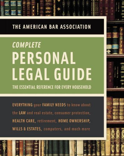 9780375723025: American Bar Association Complete Personal Legal Guide: The Essential Reference for Every Household