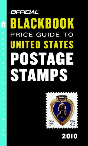 9780375723247: The Official Blackbook Price Guide to United States Postage Stamps 2010, 32nd Edition (Official Blackbook Price Guide to U.S. Postage Stamps)