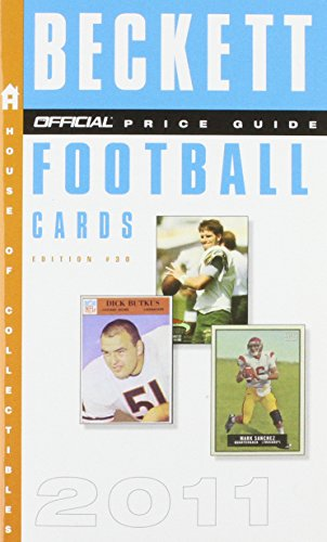 9780375723384: The Beckett Official Price Guide to Football Cards 2011, Edition #30 (Official Price Guide to Football Cards (Beckett))
