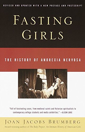 9780375724480: Fasting Girls: The History of Anorexia Nervosa