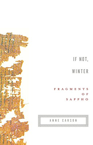 9780375724510: If Not, Winter: Fragments of Sappho (Vintage Contemporaries)