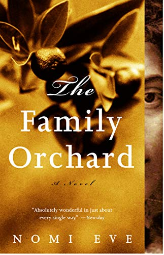9780375724572: The Family Orchard