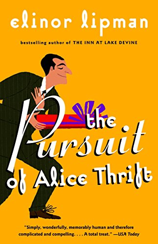 9780375724596: The Pursuit of Alice Thrift