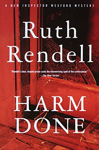 9780375724848: Harm Done: An Inspector Wexford Mystery