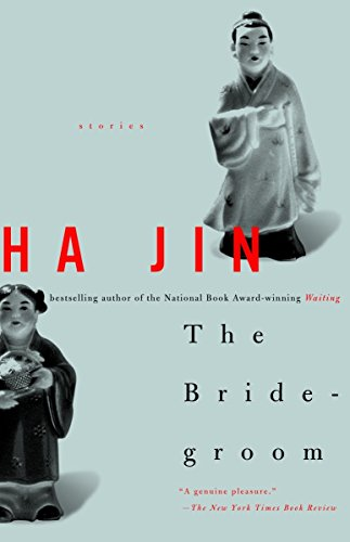 Bridegroom, The: Stories: Jin, Ha