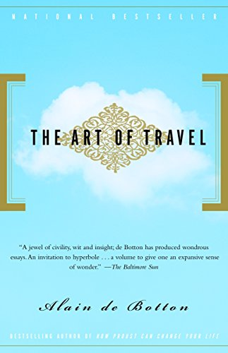 9780375725340: The Art of Travel
