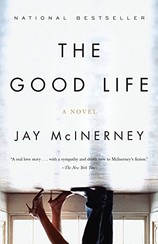 9780375725456: The Good Life (Vintage Contemporaries)
