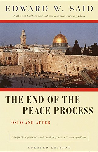9780375725746: The End of the Peace Process: Oslo and After