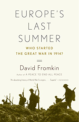 9780375725753: Europe's Last Summer: Who Started the Great War in 1914?
