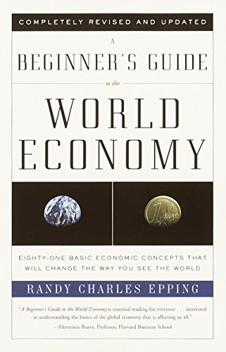9780375725791: A Beginner's Guide to the World Economy