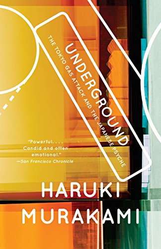 9780375725807: Underground: The Tokyo Gas Attack and the Japanese Psyche