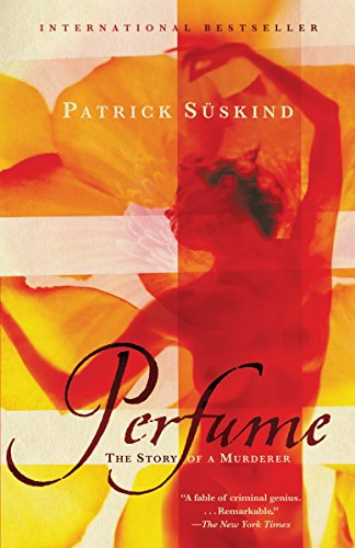 9780375725845: Perfume: The Story of a Murderer (Vintage International)