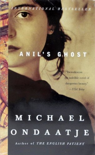 anil s ghost Exploring transnational identities in ondaatje's anil's ghost michael ondaatje could be said to exemplify the type of transnational identity that provides the focus for this paper.