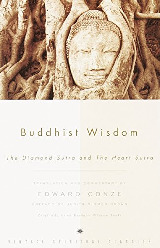 Buddhist Wisdom: The Diamond Sutra and The Heart Sutra (0375726004) by Edward Conze; John F. Thornton; Susan Varenne; Judith Simmer-Brown