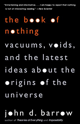9780375726095: The Book of Nothing: Vacuums, Voids, and the Latest Ideas about the Origins of the Universe