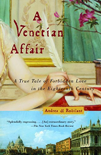 9780375726170: A Venetian Affair: A True Tale of Forbidden Love in the 18th Century
