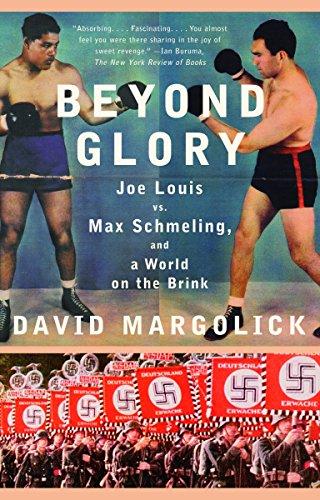 Beyond Glory: Joe Louis Vs. Max Schmeling,: Margolick, David