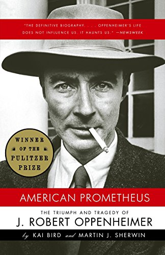 9780375726262: American Prometheus: The Triumph and Tragedy of J. Robert Oppenheimer: Triumph and Tragedy of Robert Oppenheimer (Vintage)